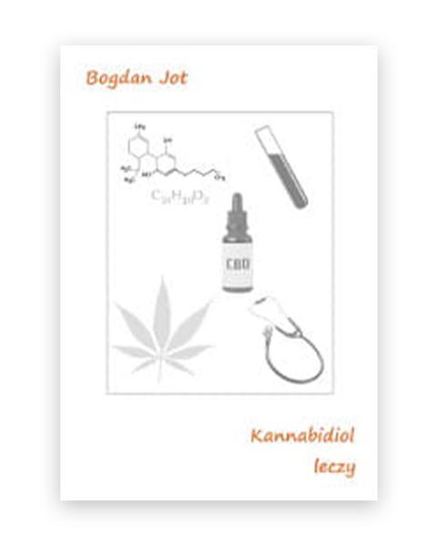 Kannabidiol Leczy książka B.Jot
