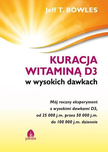 Kuracja-witamina-D3-w-wysokich-dawkach-Jeff-T.Bowles